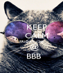 KEEP     CALM   FRIDAY 13th     @   BBB - Personalised Poster A4 size