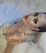 only @ beauty  the salon - Personalised Poster A4 size