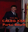 Pilih Aku CALEG XXX Partai Beurit - Personalised Poster A4 size