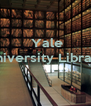 Yale University Library    - Personalised Poster A4 size