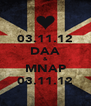 03.11.12 DAA & MNAP 03.11.12 - Personalised Poster A4 size
