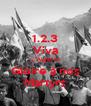 1.2.3 Viva  L'Algérie   Gloire à nos  Martyrs - Personalised Poster A4 size