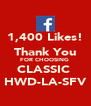 1,400 Likes! Thank You FOR CHOOSING  CLASSIC  HWD-LA-SFV - Personalised Poster A4 size
