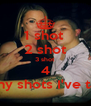 1 shot  2 shot 3 shot 4 I don't know how many shots I've taken but I want more - Personalised Poster A4 size