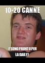10-20 CANNE E SONO PRONTO PER LA DAILY! - Personalised Poster A4 size