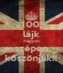 100. lájk nagyon szépen köszönjük!! - Personalised Poster A4 size