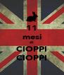 11 mesi di CIOPPI CIOPPI - Personalised Poster A4 size