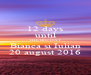 12 days until THE BIG DAY Bianca si Iulian 20 august 2016 - Personalised Poster A4 size