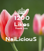 1200 Likes Thank you   NaiLiciouS  - Personalised Poster A4 size