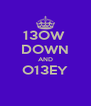 13OW  DOWN AND O13EY  - Personalised Poster A4 size