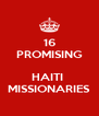 16 PROMISING  HAITI  MISSIONARIES - Personalised Poster A4 size