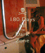 180 Days till The Dark Zone - Personalised Poster A4 size