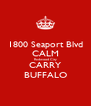 1800 Seaport Blvd CALM Redwood City CARRY BUFFALO - Personalised Poster A4 size