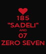 "185 ""SADELI"" AND 07 ZERO SEVEN - Personalised Poster A4 size"