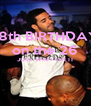 18th BIRTHDAY on the 26 JUST WAIT ON IT   - Personalised Poster A4 size
