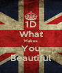 1D What Makes You Beautiful - Personalised Poster A4 size