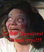 2,000 Deadites!!!    Thank you!!! - Personalised Poster A4 size