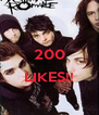 200  LIKES!!  - Personalised Poster A4 size