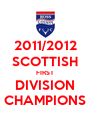 2011/2012 SCOTTISH FIRST DIVISION CHAMPIONS - Personalised Poster A4 size