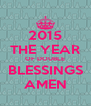 2015 THE YEAR OF DOUBLE BLESSINGS AMEN - Personalised Poster A4 size