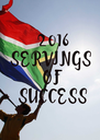 2016 SERVINGS  OF  SUCCESS - Personalised Poster A4 size