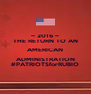 ~ 2016 ~ THE RETURN TO AN AMERICAN ADMINISTRATION #PATRIOTSforRUBIO - Personalised Poster A4 size