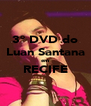 3° DVD do Luan Santana em RECIFE  - Personalised Poster A4 size