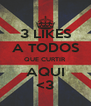 3 LIKES A TODOS QUE CURTIR AQUI <3 - Personalised Poster A4 size