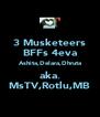3 Musketeers BFFs 4eva Ashita,Delara,Dhruta aka. MsTV,Rotlu,MB - Personalised Poster A4 size