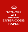 30% OFF ALL STATIONERY ENTER CODE: PAPER - Personalised Poster A4 size