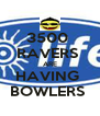3500  RAVERS  ARE HAVING  BOWLERS  - Personalised Poster A4 size