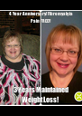 4 Year Anniversary! Fibromyalgia Pain FREE!! 3 Years Maintained Weight Loss!  - Personalised Poster A4 size