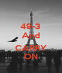 49-3 And     CARRY ON - Personalised Poster A4 size
