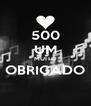 500 UM MUITO OBRIGADO  - Personalised Poster A4 size
