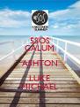 5SOS CALUM ASHTON LUKE MICHAEL - Personalised Poster A4 size