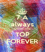 7 A always OVER THE TOP FOREVER - Personalised Poster A4 size