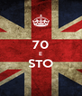 70 E STO  - Personalised Poster A4 size