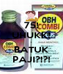 75! UHUKK! - BATUK PAJI?!?! - Personalised Poster A4 size