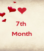 7th   Month  - Personalised Poster A4 size