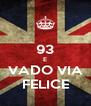 93 E VADO VIA FELICE - Personalised Poster A4 size