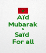 Aïd Mubarak & Saïd  For all - Personalised Poster A4 size