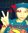 AŠ TAI    TAVE MYLIU - Personalised Poster A4 size