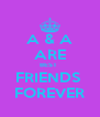 A & A ARE BEST  FRIENDS  FOREVER - Personalised Poster A4 size