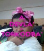 A DEVLA' A TORKODBA'  - Personalised Poster A4 size