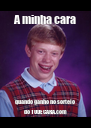 A minha cara quando ganho no sorteio do TODECARA.com - Personalised Poster A4 size