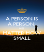 A PERSON IS A PERSON, NO MATTER HOW SMALL - Personalised Poster A4 size