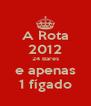 A Rota 2012 24 Bares e apenas 1 fígado - Personalised Poster A4 size