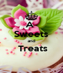A  Sweets and  Treats  - Personalised Poster A4 size