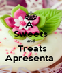 A  Sweets and  Treats Apresenta  - Personalised Poster A4 size