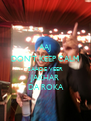 AAJ DON'T KEEP CALM SAADE VEER JAKHAR  DA ROKA - Personalised Poster A4 size